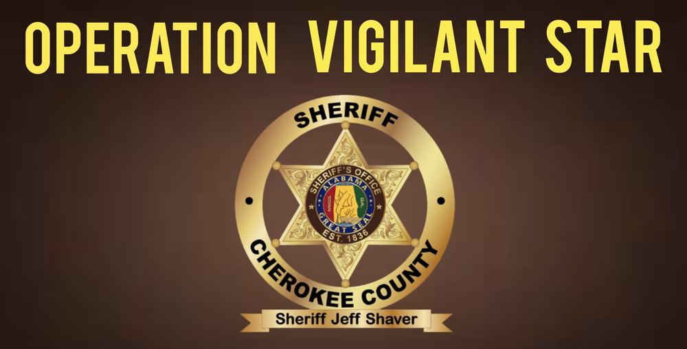 Operation Vigilant Star with Cherokee County Sheriff badge