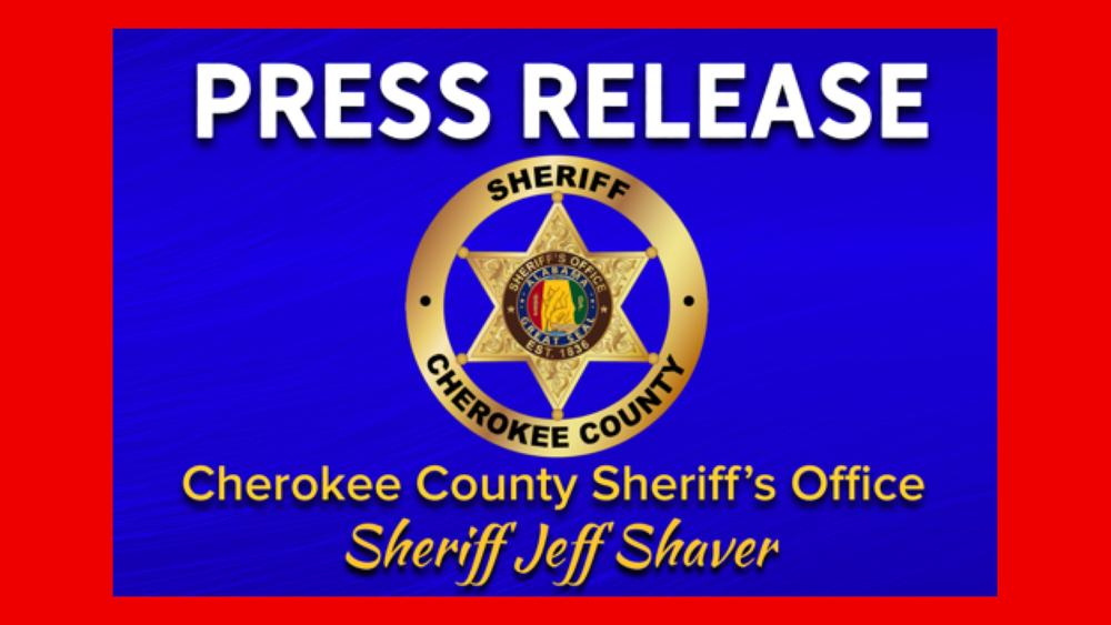 Press Release Cherokee County Sheriffs Office Jeff Shaver