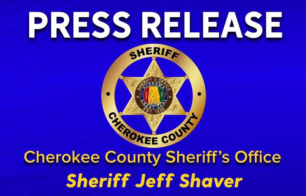 Press Release in white letters, Cherokee County Sheriff's Office Sheriff Jeff Shaver in gold letters, gold cherokee county sheriffs badge in gold