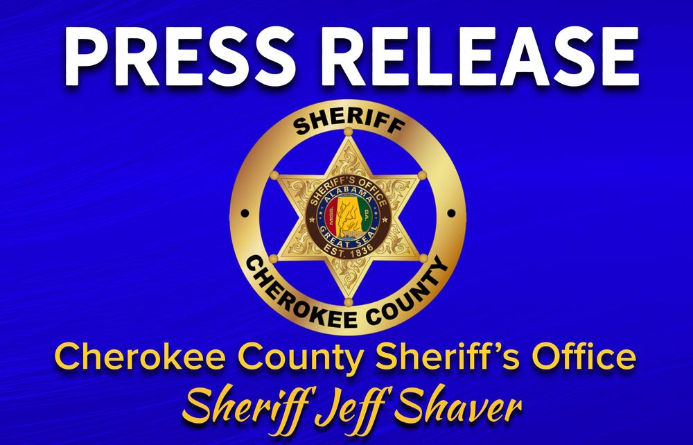 Stylized press release image from Cherokee County Sheriff